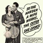 the harder a wife works_n